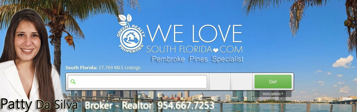 Pembroke Pines REALTORS - Patty Da Silva - Green Realty Properties TEAM