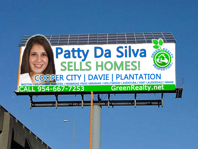 Green Realty Properties Billboard Advertising with Award Winning Real Estate Home Listing Broker Patty Da Silva